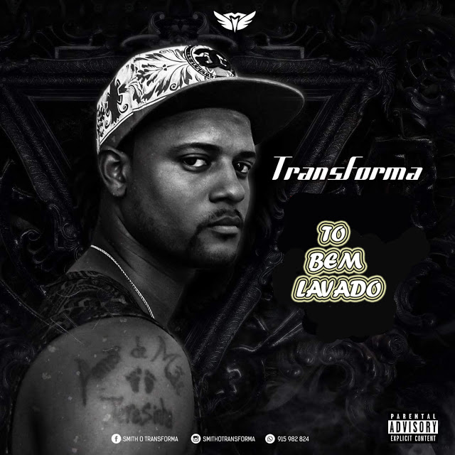 Transforma - To Bem Lavado (Prod. Dr Smith)
