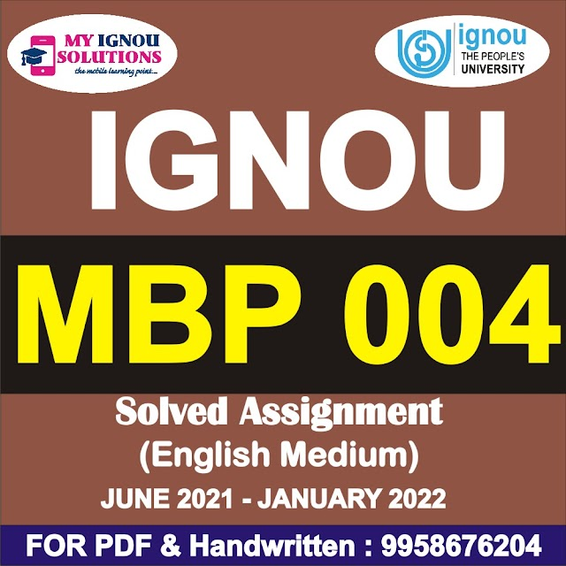 MBP 004 Solved Assignment 2021-22