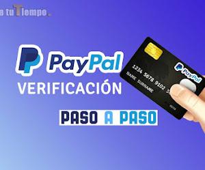 ¿Cómo verificar mi cuenta de PayPal? Rápido Fácil y 100% Efectivo