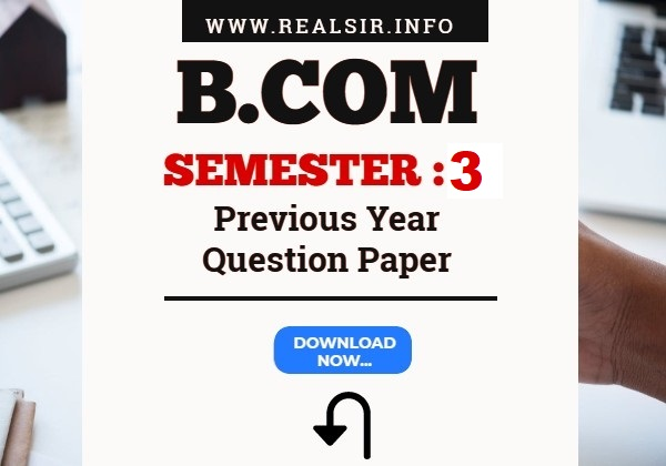 B.com Semester-3 Previous Year Question Paper Download