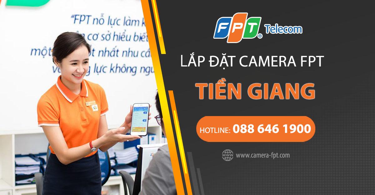 Cửa hàng Camera FPT Gò Công - Đơn vị lắp đặt Camera lưu trữ Cloud FPT