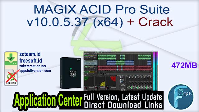 MAGIX ACID Pro Suite v10.0.5.37 (x64) + Crack_ ZcTeam.id