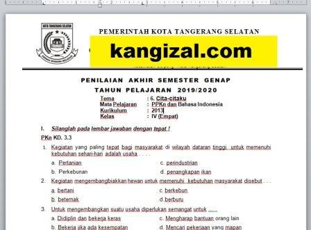 Soal UAS / PAT / UKK Kelas 4 Tema 6 Kurikulum 2013 Revisi 2019/2020 kangizal.com