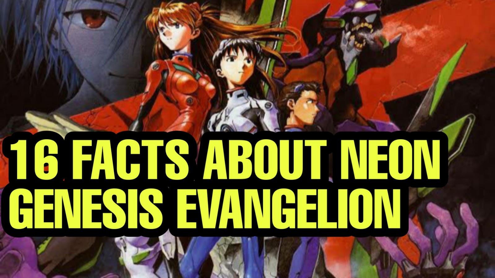 16 FACTS ABOUT NEON GENESIS EVANGELION