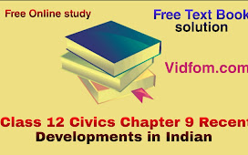 Class 12 Civics Chapter 9 Recent Developments in Indian Politics