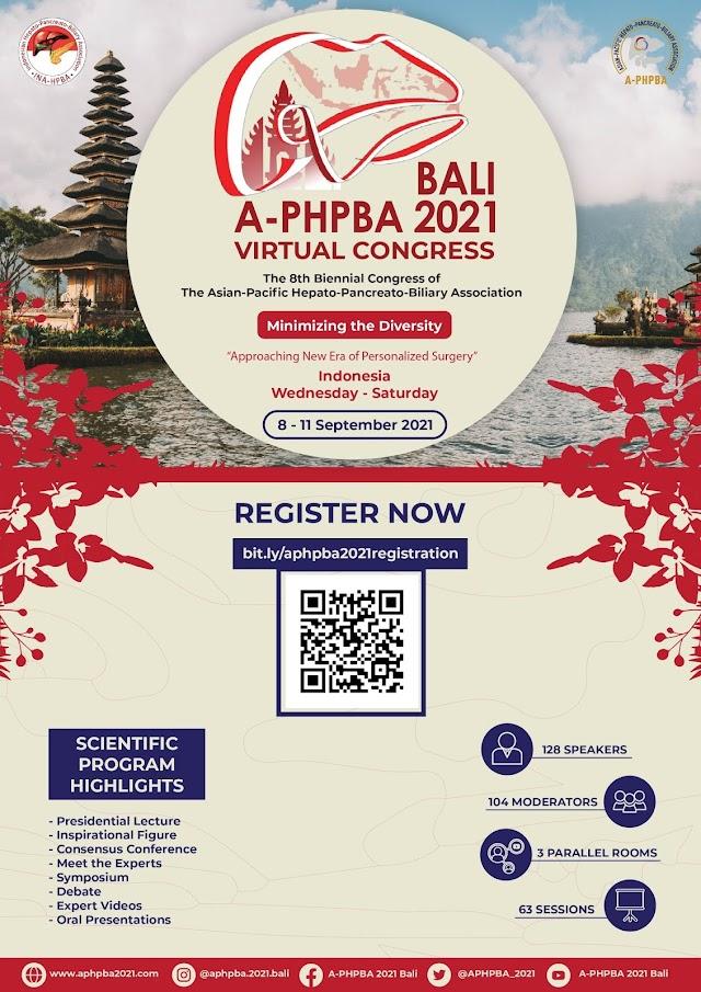 The 8th Biennial Congress of The Asian-Pacific Hepato-Pancreato-Biliary Association (A-PHPBA) 2021 Bali