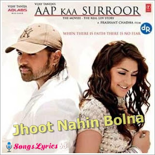 Jhoot Nahin Bolna From Aap kaa Surror[2006]