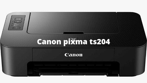 Canon Pixma ts 204