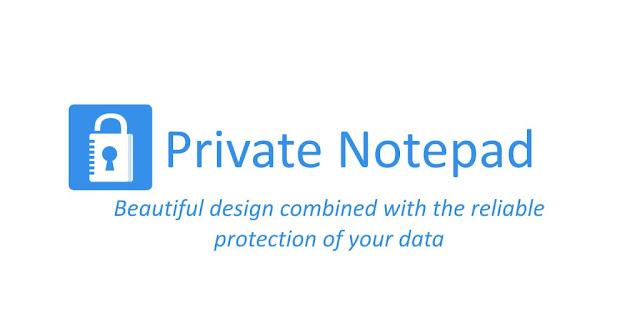 تحميل تطبيق Private Notepad - safe notes & lists تطبيق آمن للمفكرة يسمح لك بإنشاء ملاحظات وتذكيرات سرية
