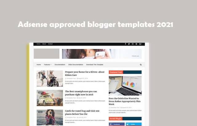 Adsense approved blogger templates 2021