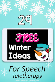 29 Free Winter Ideas for Speech Teletherapy #speechsprouts #speechtherapy