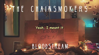♫Lyrics The Chainsmokers - Bloodstream Mp3