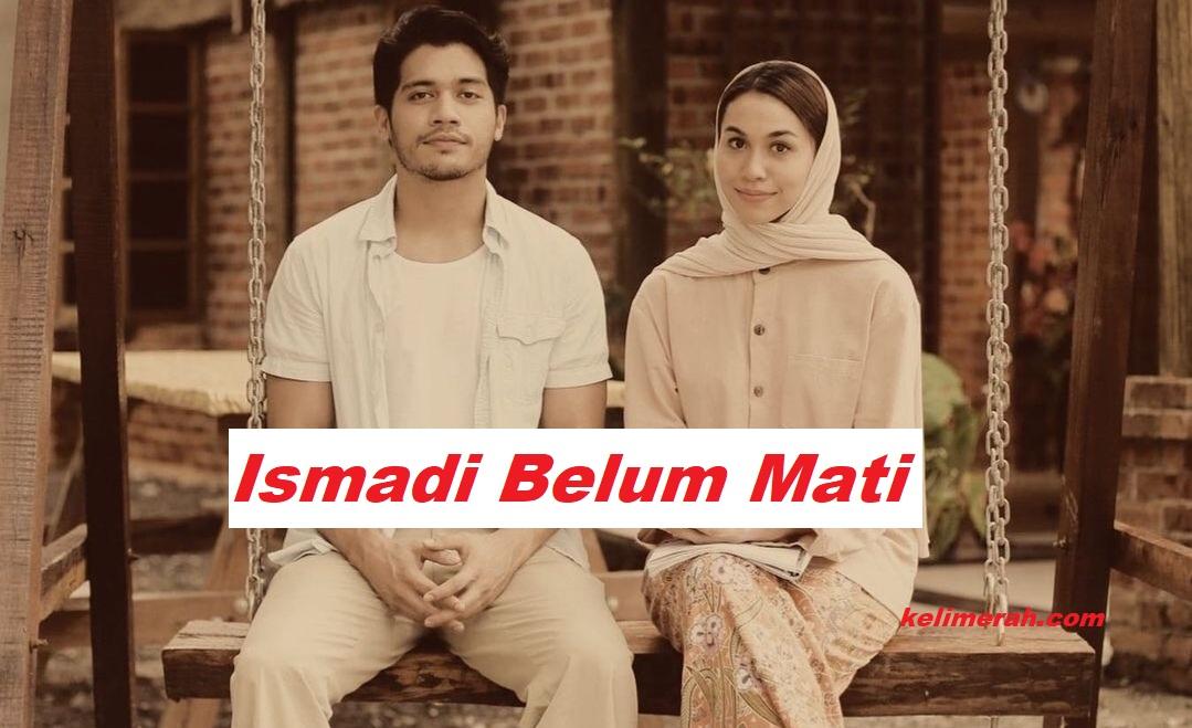 Ismadi Belum Mati Lakonan Yusuf Bahri, Shaza Bae