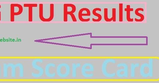 IK Gujral PTU Exam Results 2019 Score Card Toppers List