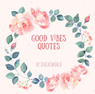 20 Good Vibes Quotes For Positivity
