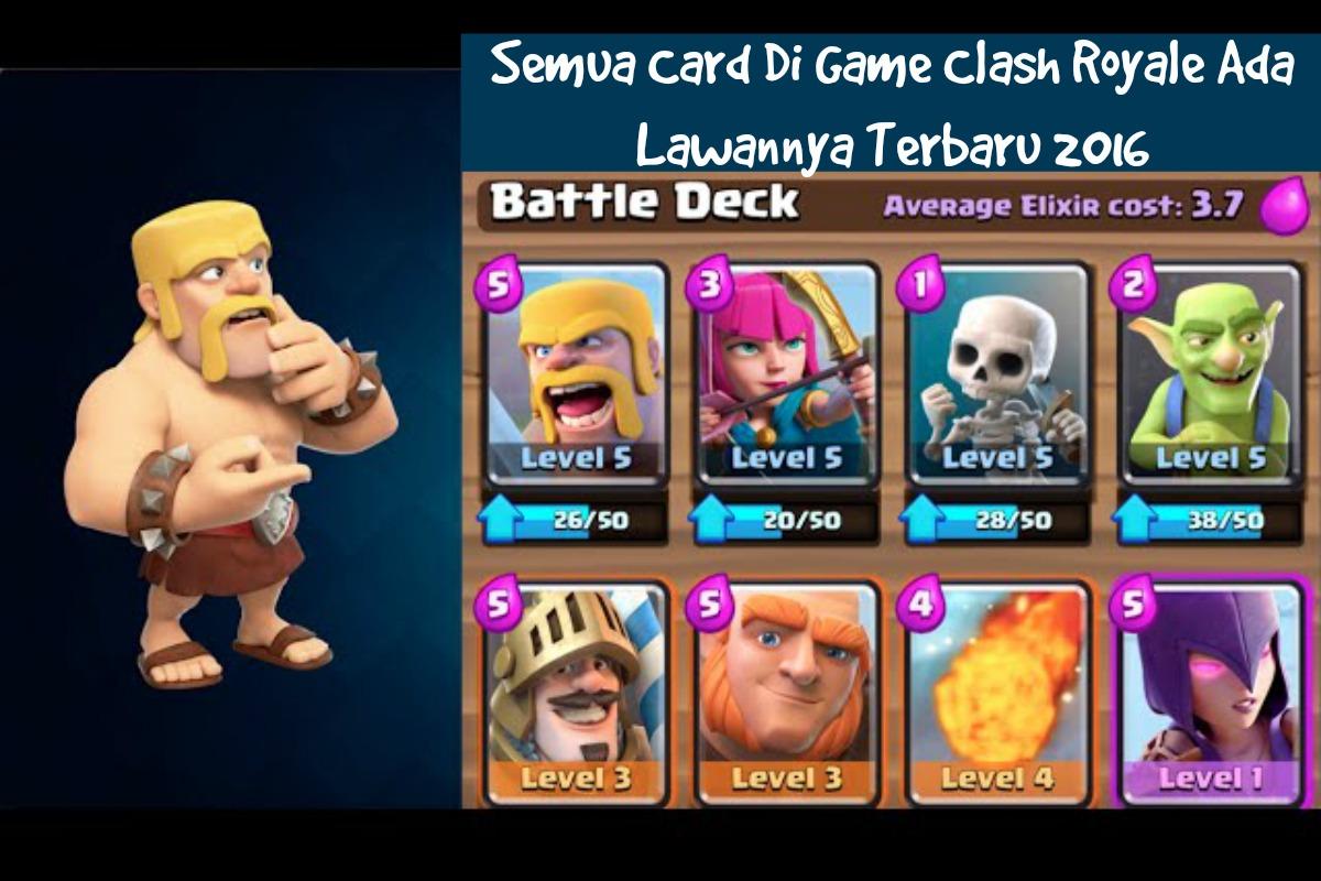 Semua Card Di Game Clash Royale Ada Lawannya Terbaru 2016 CLASH