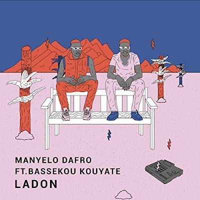 Manyelo Dafro - Ladon Feat. Bassekou Kouyaté