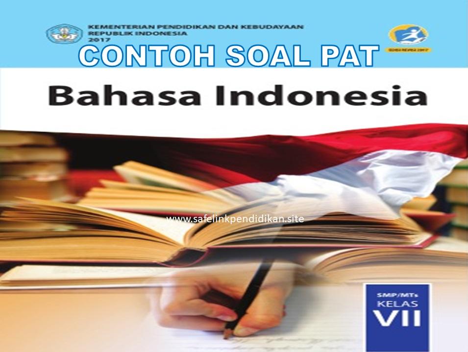 Soal PAT Bahasa Indonesia Kelas 7 SMP/MTs