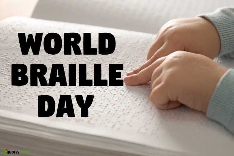 31+ (Best) World Braille Day Quotes, Wishes, Slogans, Messages, Images