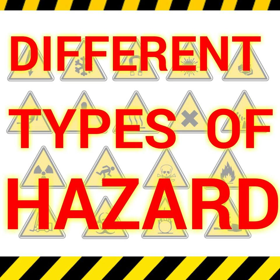 different types of hazard safety officer lifethink in