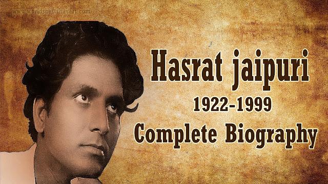 Hasrat Jaipuri: Complete Biography