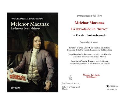 """Presentación del libro """"Melchor Macanaz. La derrota de un héroe""""."""