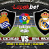 PREDIKSI REAL SOCIEDAD VS REAL MADRID 22 JUNI 2020
