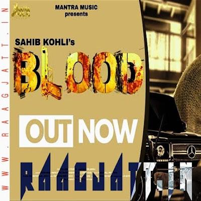 Blood by Sahib Kohli lyrics