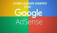 Ganar dinero en internet con google adsense