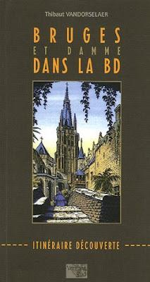Bruges et Damme dans la BD : Itinéraire découverte - Thibaut Vandorselaer - Versant Sud