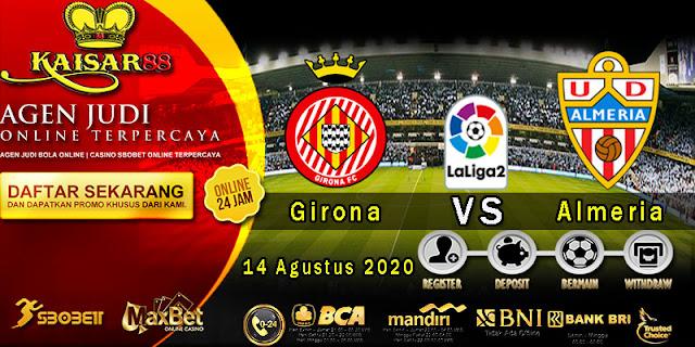 Prediksi Bola Terpercaya Liga Division Girona vs Almeria 14 Agustus 2020