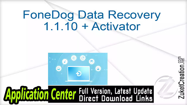 FoneDog Data Recovery 1.1.10 + Activator