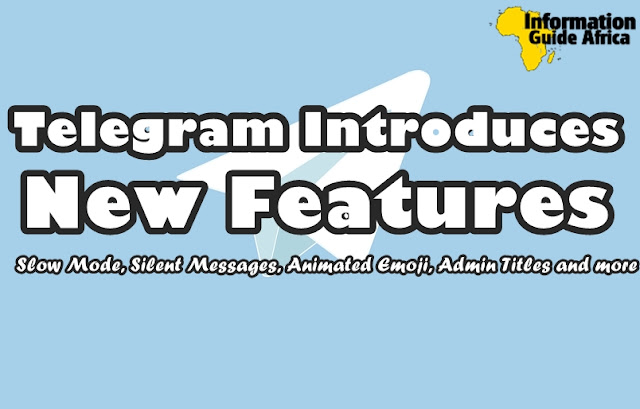 Telegram Introduces Slow Mode, Silent Messages, Animated Emoji And Admin Titles Features