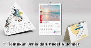 Tentukan Jenis dan Model Kalender Yang Kamu Mau merupakan salah satu tips cetak kalender keren dan menarik untuk souvenir dan barang promosi