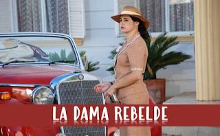 Ver Telenovela Turca La Dama Rebelde Capítulos Completos en español online gratis
