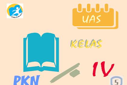 Latihan Soal Ulangan Akhir Semester Genap PKN Kelas 4 SD K13