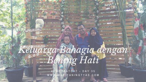 Keluarga Bahagia dengan Bening Hati