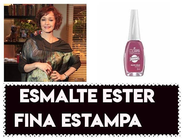 O Esmalte da Julia Lemmertz, a Ester em Fina Estampa