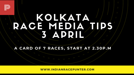 Kolkata Race Media Tips 3 April