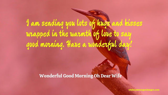 good morning my sweet wife