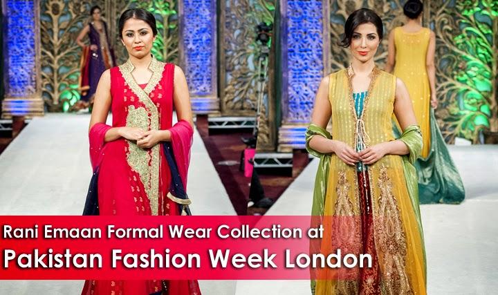 Fashion Designer Wedding Pictures 2015 Rani Emaan Formal Wear Collection At Pakistan Fashion Week London Bridal Dresses