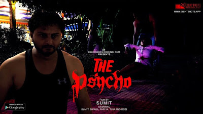 The Psycho web series Eightshots Wiki, Cast Real Name, Photo, video and News