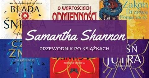 Przewodnik po książkach: Samantha Shannon