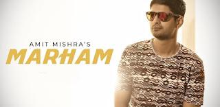 Marham Lyrics - Amit Mishra