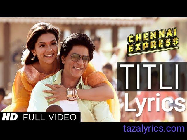 Titli Song Lyrics - Chennai Express
