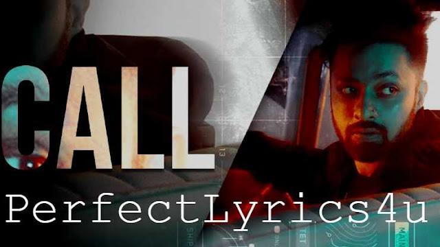 Call Song Lyrics | Abazz | Moit