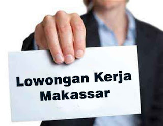 Aneka Lowongan Kerja Makassar 9 Juni 2019