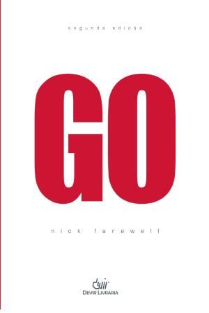 Hora de Ler: Go - Nick Farewell