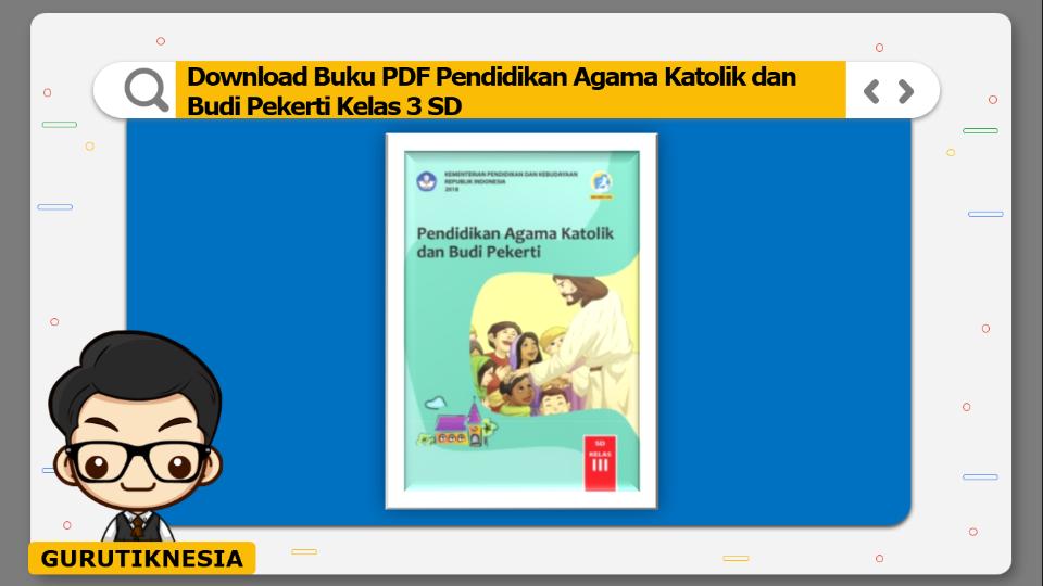 download buku pdf pendidikan agama katolik dan budi pekerti kelas 3 sd
