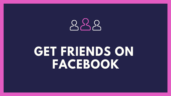 Get Friends On Facebook<br/>